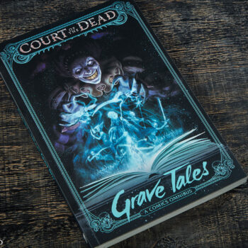 Court of the Dead: Grave Tales Omnibus