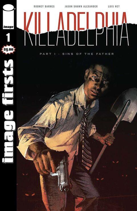 Image Firsts- Killadelphia #1