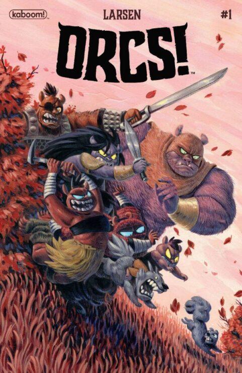 Orcs! #1 (Kaboom!)