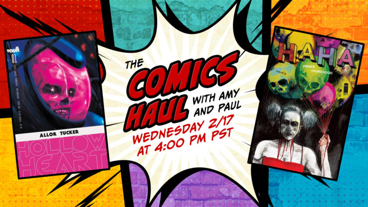 Vault's Hollow Heart #1, Shadow Doctor #1 from Aftershock Comics, Court of the Dead Comics and More- The Comics Haul with Amy and Paul: February 17, 2021