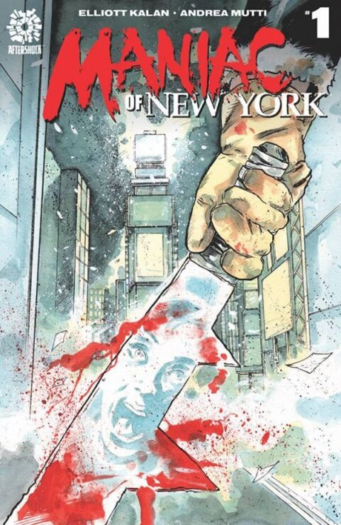 Maniac of New York #1 (AfterShock Comics)