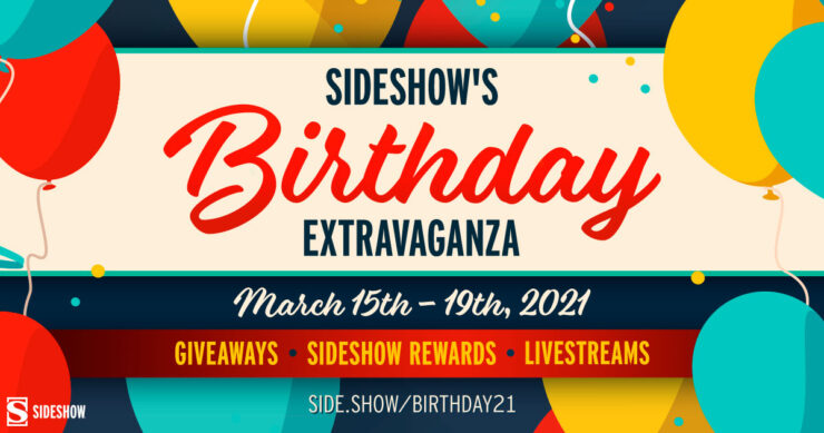 Register for the Sideshow 2021 Birthday Extravaganza at side.show/birthday21