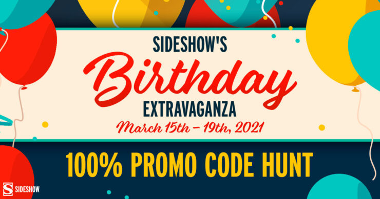 Sideshow's Birthday event features the internationally open 100% Promo Code Hunt livestream