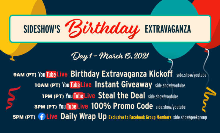 Schedule Day 1 of Sideshow's Birthday Extravaganza