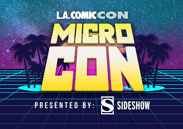 LA Comic Con Presented by Sideshow- Tickets Available Now!