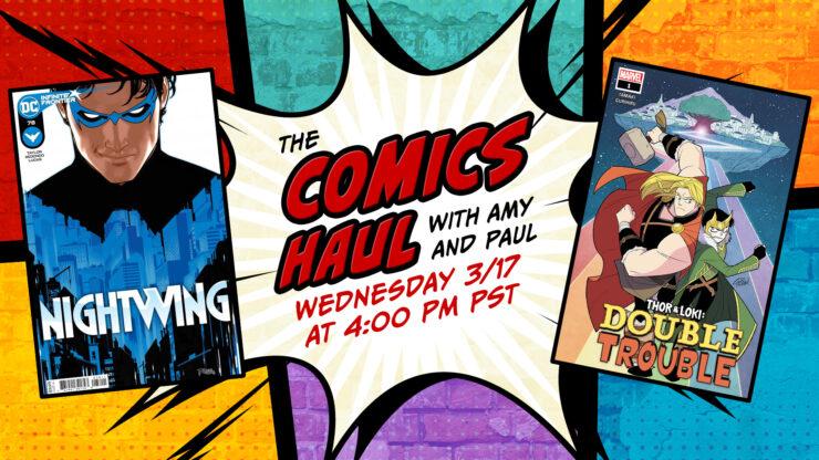 The Comics Haul March 17- Nightwing and Thor & Loki