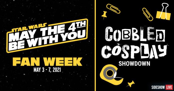 Cobbled Cosplay Sideshow's Fan Week
