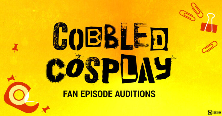 How to Audition to Be On Cobbled Cosplay
