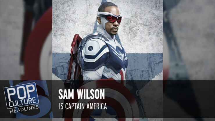 Pop Culture Headlines – New Captain America