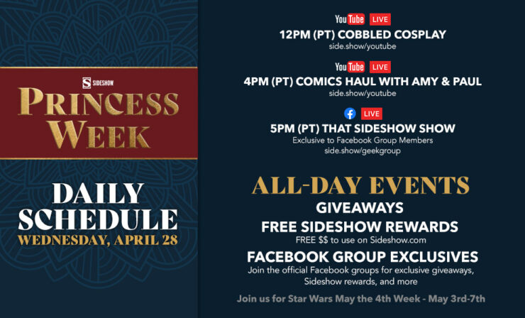 Wednesday, April 28 12 PM: Cobbled Cosplay 4 PM: The Comics Haul 5 PM: That Sideshow Show*exclusively in the Let Your Geek Sideshow Facebook Group