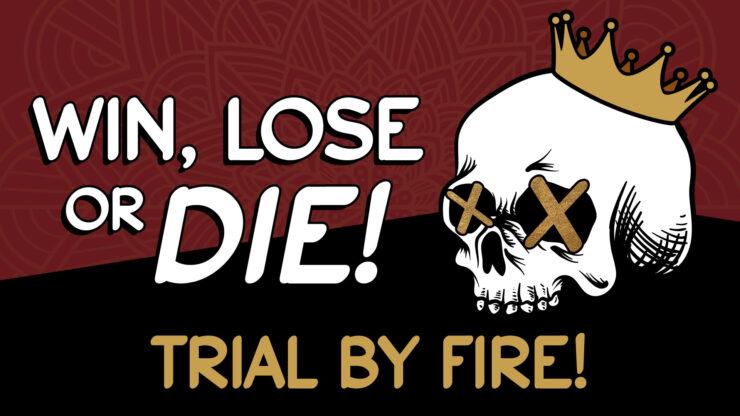 Princess Week Win Lose or Die Trial By Fire!
