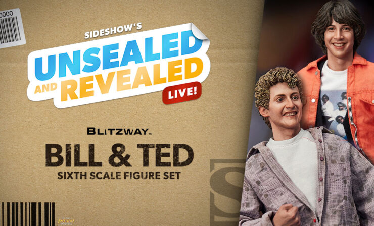 Up Next on Unsealed and Revealed: Bill & Ted Sixth Scale Figure Set by Blitzway