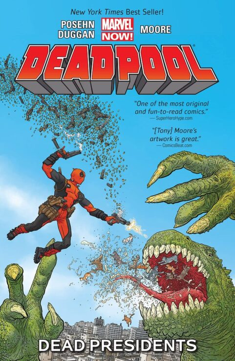 Deadpool Vol. 1- Dead Presidents