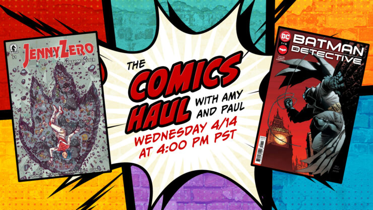 The Comics Haul- Week of April 14th, 2021
