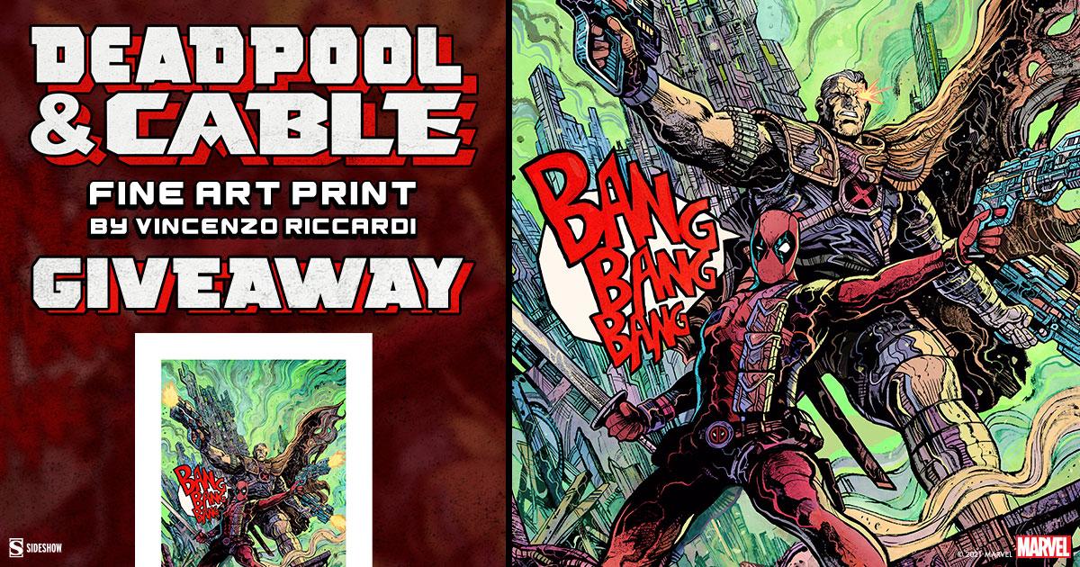 Deadpool & Cable Fine Art Print Giveaway