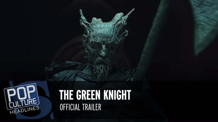 Pop Culture Headlines – The Green Knight Trailer