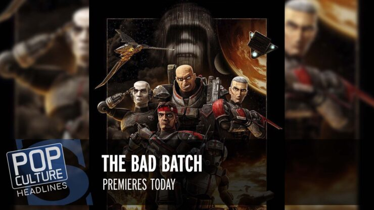 Pop Culture Headlines – Bad Batch Premiere