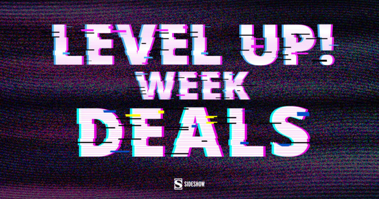 Sideshow's Level Up! Week 2021 Discounts