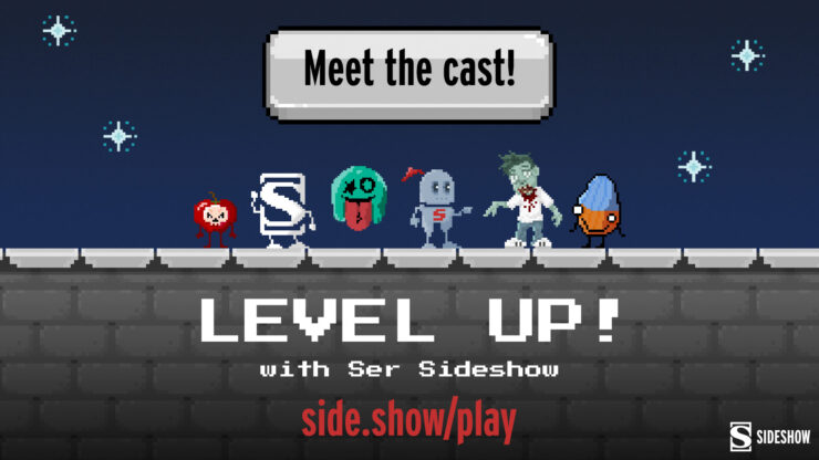 Level Up With Ser Sideshow characters: the Court of the Dead Apple, the Sideshow S, Unruly Industries Splotch, Ser Sideshow, Mort, and Let Your Geek Sideshow group member Rubbish Bill