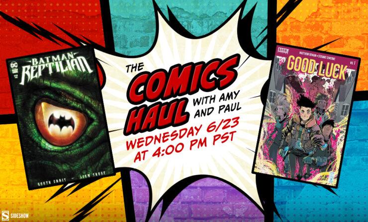 Coming Up on The Comics Haul: Batman Reptilian #1 and Good Luck #1