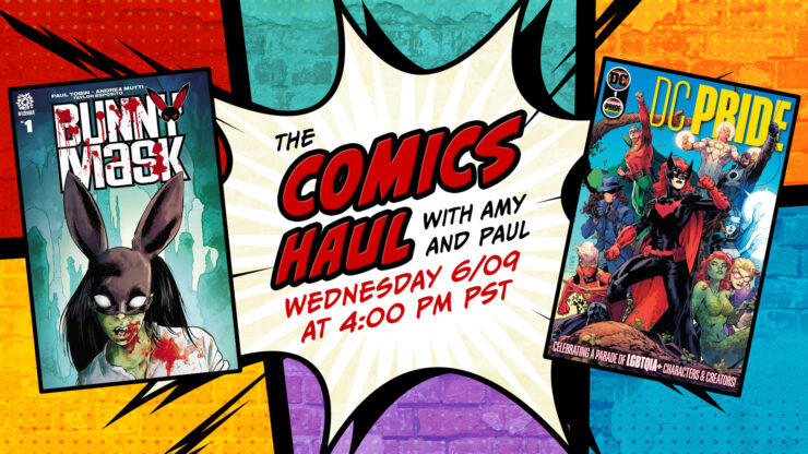 The Comics Haul June 9 Promo