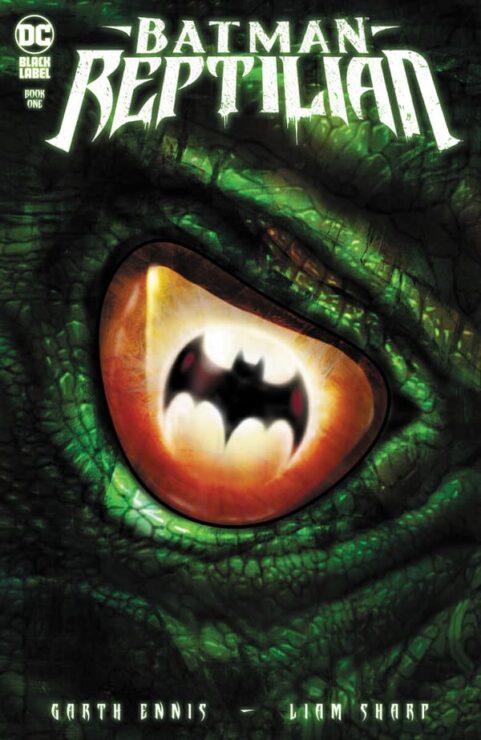 BATMAN REPTILIAN #1 (DC COMICS)