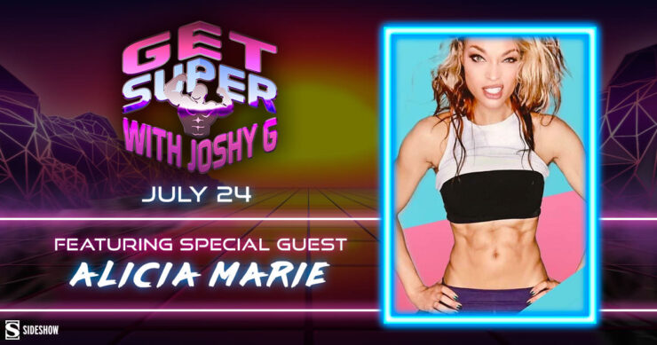 Get Super with Joshy G ft. special guest Alicia Marie