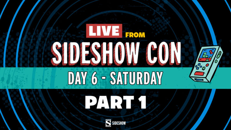 Live From Sideshow Con Day 6 Saturday Part 1