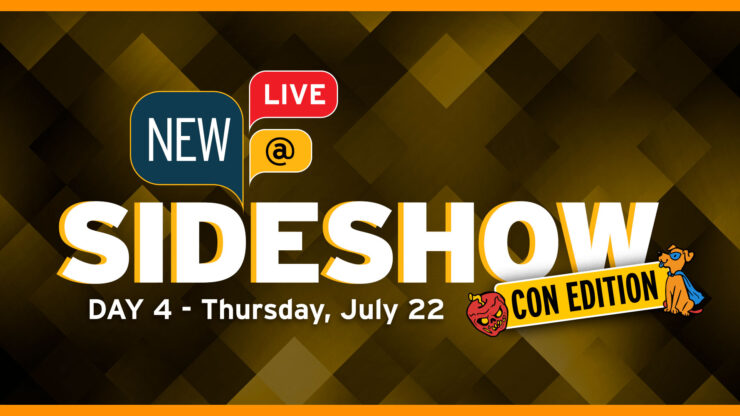 New At Sideshow Day 4 Thursday July 22