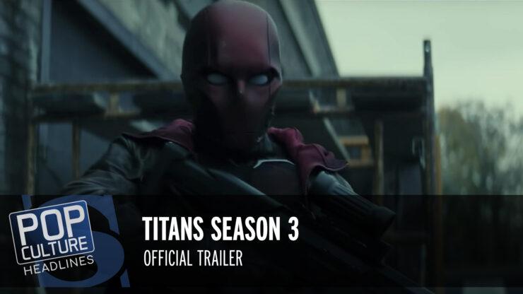 Pop Culture Headlines – Titans Season 3 Trailer