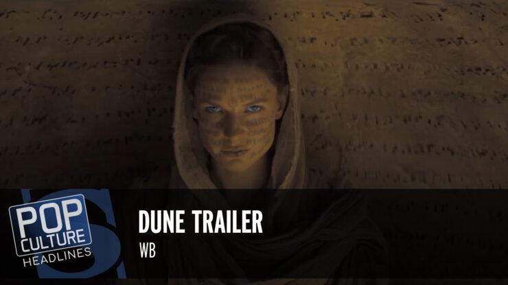 Pop Culture Headlines – Dune Trailer