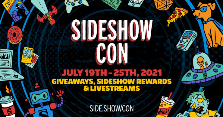 Sideshow Con 2021 Daily Wrap-Up: Day 5