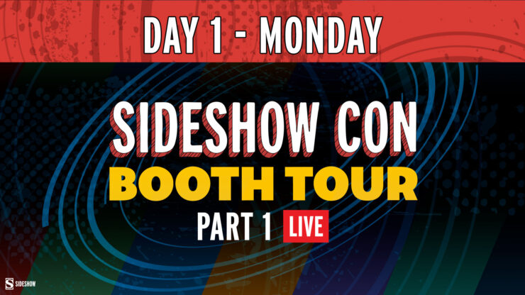 Sideshow Con Day 1 Monday Booth Tour 1