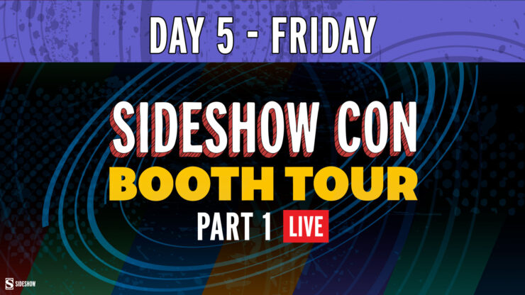 Sideshow Con Day 5 Friday Booth Tour Part 1