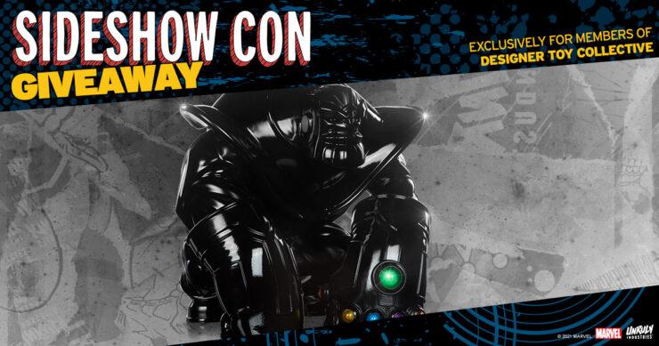Sideshow Con Designer Toy Collective Giveaway Thanos Gloss Black Joe DellaGatta Unruly Industries