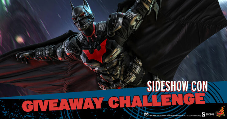 Sideshow Con Giveaway Challenge - Batman Beyond Sixth Scale Figure by Hot Toys