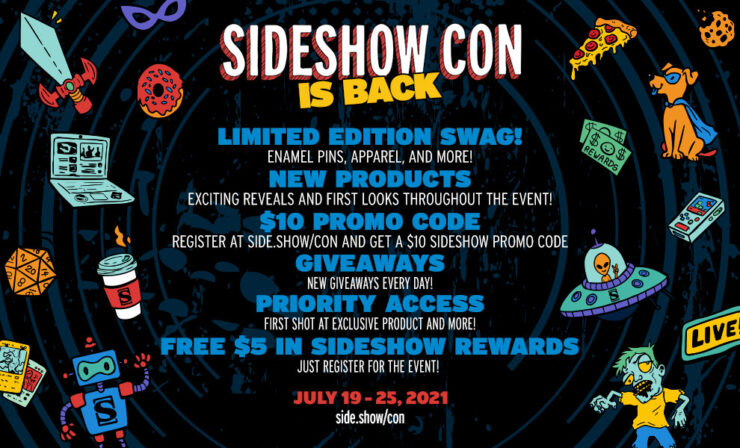 Sideshow Con Registration Benefits: Limited Edition Swag, New Products, $10 Promo Code, Giveaways, Priority Access, Free $5 in Sideshow Rewards