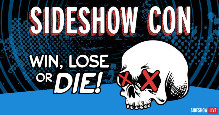 Sideshow Con Win Lose or Die