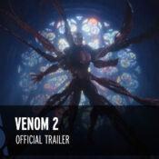 Pop Culture Headlines – Venom 2 Trailer