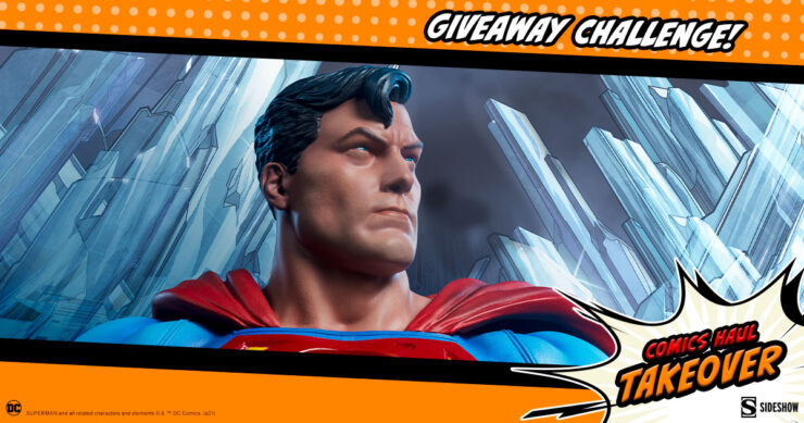 Sideshow Comics Haul Takeover Giveaway Challenge Superman Bust by Sideshow