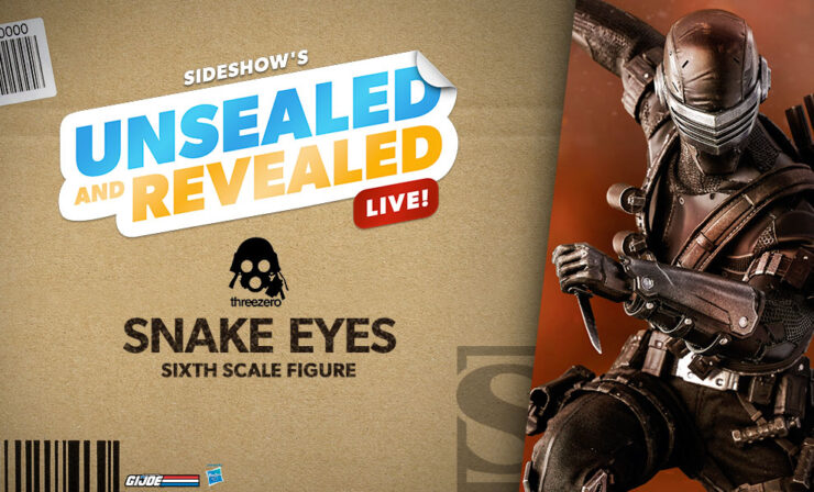 Up Next on Unsealed and Revealed: Snake Eyes by Threezero