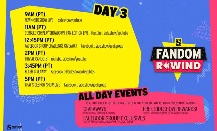 Sideshow Fandom Rewind Day 3 Schedule