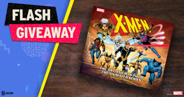 Sideshow Fandom Rewind Flash Giveaway - X-Men: The Art and Making of The Animated Series Book by Abrams Books