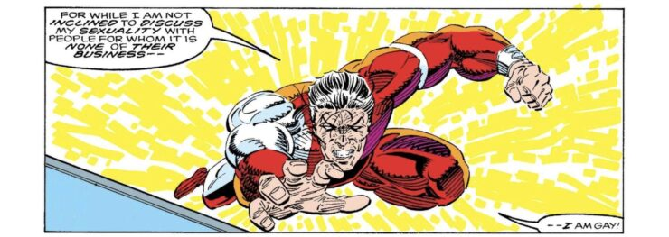 Northstar of Canada's Alpha Flight team was the first Marvel super hero to come out as gay during a time when that was seen as a radical move