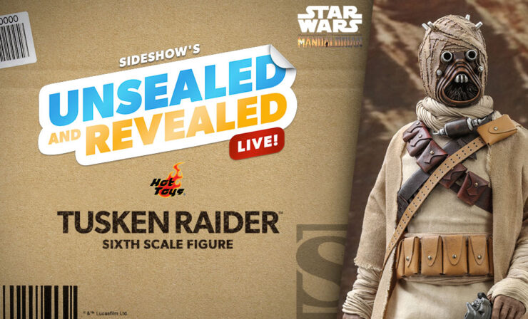 Up Next on Unsealed and Revealed: Tusken Raider™ Sixth Scale Figure by Hot Toys
