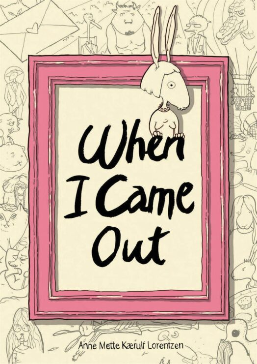 When I Came Out is the story of a woman looking back on her experiences and coming out later in life